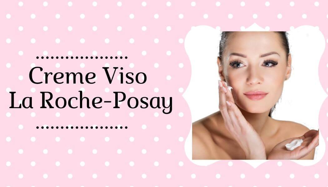 Creme Viso La Roche Posay