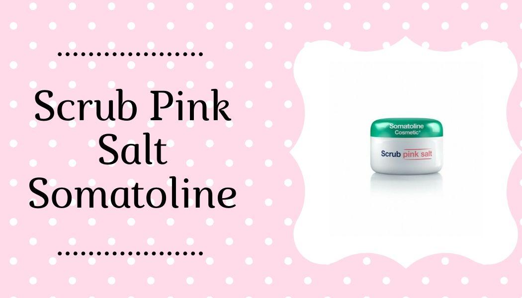 Scrub Pink Salt Somatoline Esfoliante